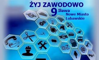 Żyj Zawodowo 9 (Iława, Nowe Miasto Lubawskie)